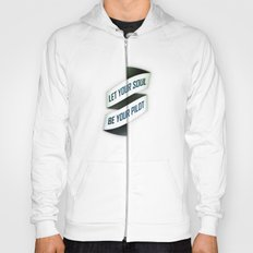 Let your soul be your pilot Hoody