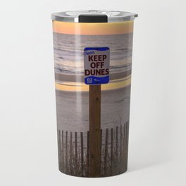 Keep Off Dunes Travel Mug