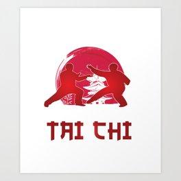 Martial Arts Self Defense Combat Sports Life Is Simple Eat Sleep And Tai Chi Gift Art Print