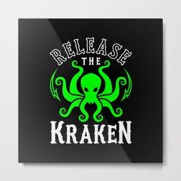 Release The Kraken Metal Print