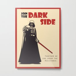 Join The Dark Side Metal Print