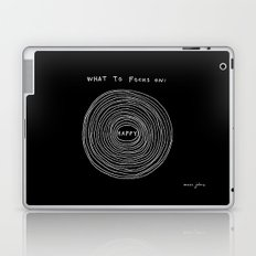 What to focus on - Happy (on black) Laptop & iPad Skin