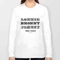 lebron Long Sleeve T-shirts featuring Lonnie, Bronny, Johnny by Melissa Olson