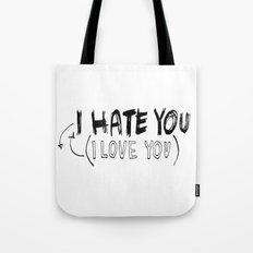 I HATE\LOVE YOU Tote Bag