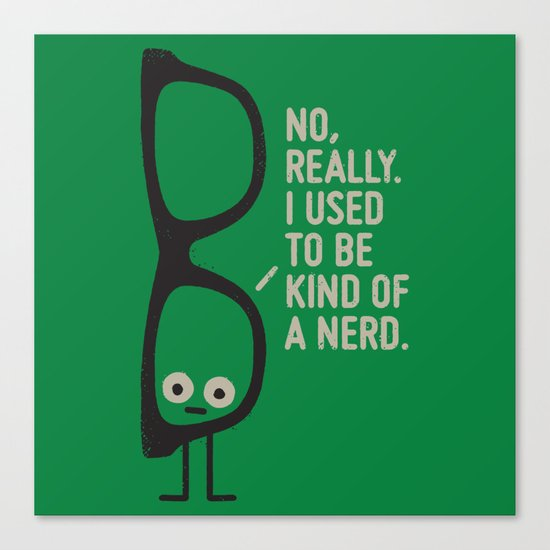 Nerd Is the New Black Canvas Print