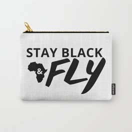 Stay Black and Fly Carry-All Pouch