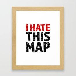 I hate this map Framed Art Print