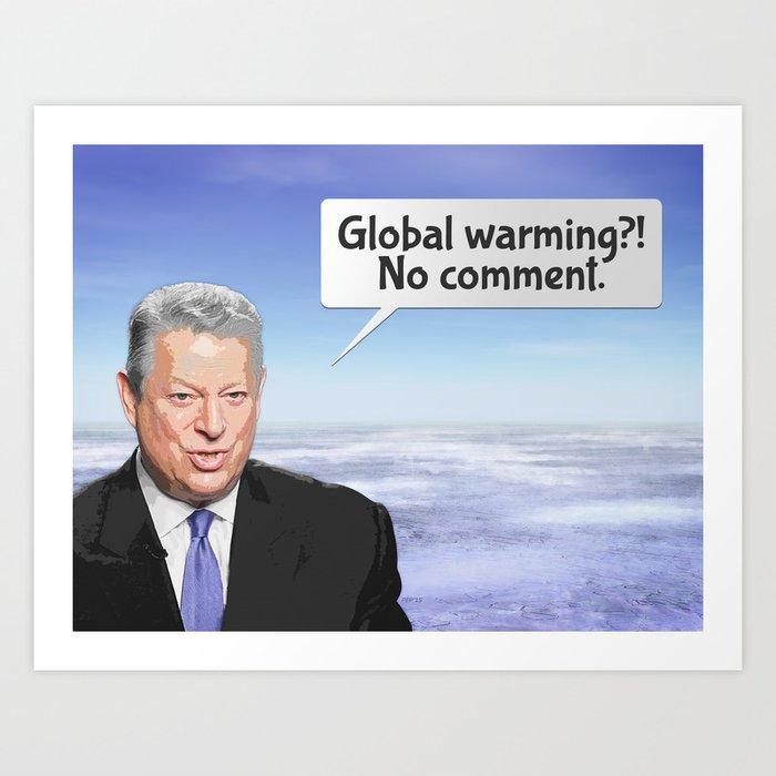 Al Gore's Global Warming Lie Art Print