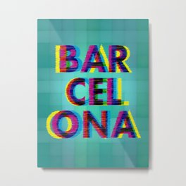 Barcelona Glitch Psychedelic Metal Print