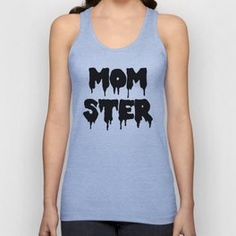 Momster Funny Quote Unisex Tank Top