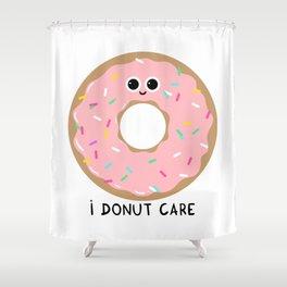 I donut care Shower Curtain
