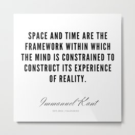 15   |  Immanuel Kant Quotes | 190810 Metal Print