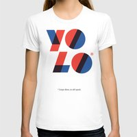 yolo T-shirts featuring Yolo by Wharton