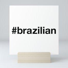 BRAZIL Mini Art Print