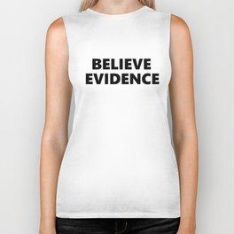 Believe Evidence Biker Tank