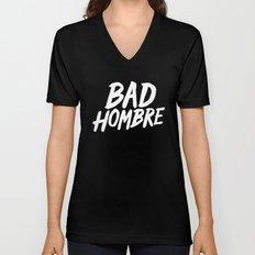 Bad Hombre Unisex V-Neck