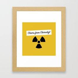 Cheers from Chernobyl Framed Art Print