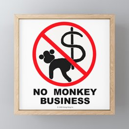 No monkey business Framed Mini Art Print