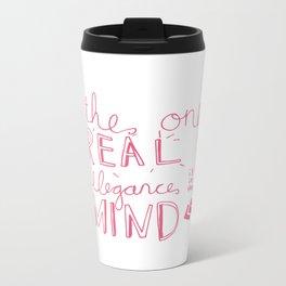 elegance is in the mind (pink) Metal Travel Mug