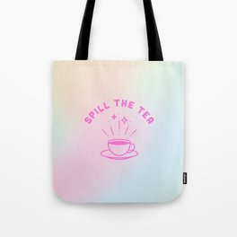 Spill the Tea in Hologram Tote Bag
