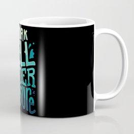 I work well under pressure Coffee Mug