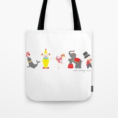 Run Away and Join The Circus Tote Bag