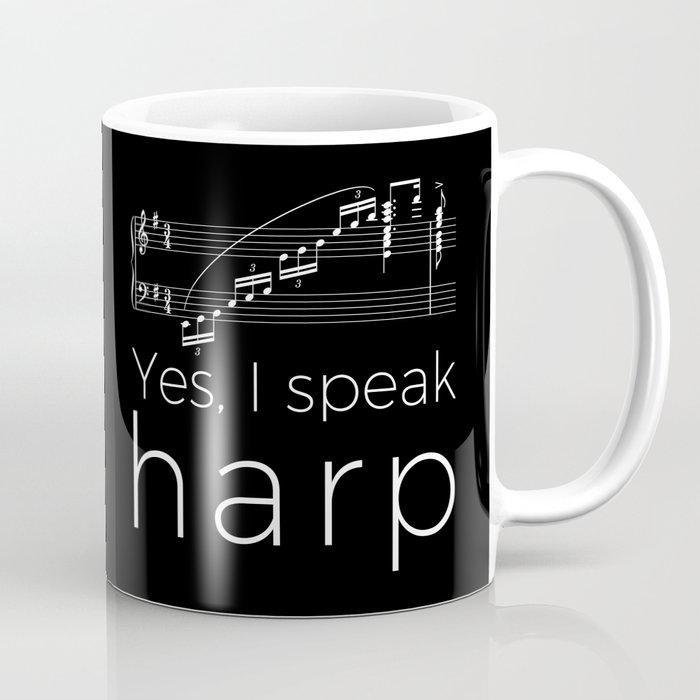 Yes, I speak harp Coffee Mug