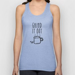 Grind It Out Unisex Tank Top