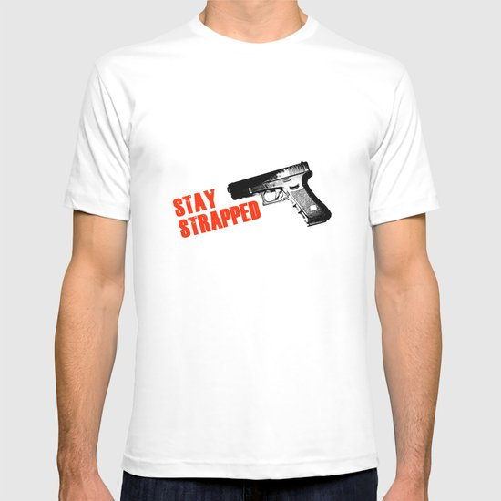 Stay Strapped T-shirt