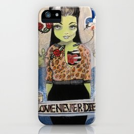 """Love Never Dies (Yeah Right.)"" iPhone Case"