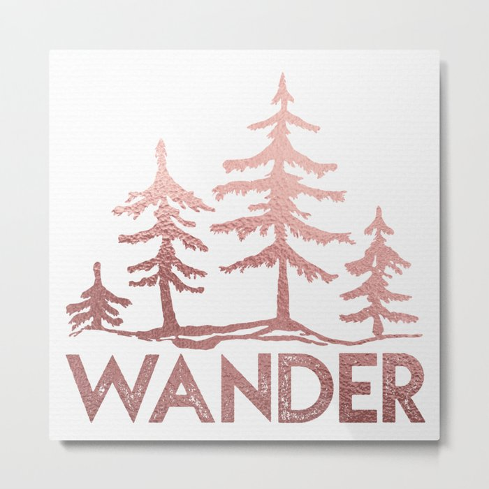WANDER Adventure Forest Rose Gold Pink Metal Print