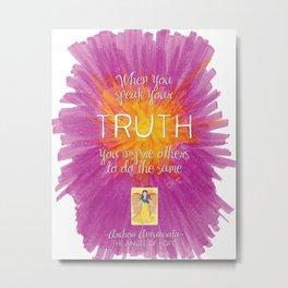 Annunciata Speak Your Truth Metal Print