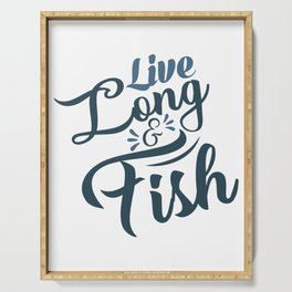 Live long fish Serving Tray