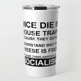 Mouse Traps with free Cheese AKA Socialism Travel Mug