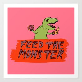 Feed the Monster (Pink) Art Print