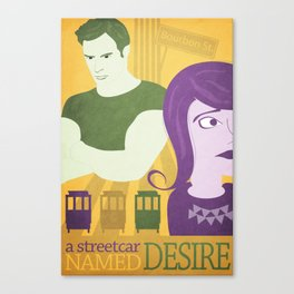 A Street Car Named Desire Canvas Print
