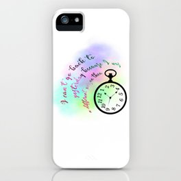 I can't go back to yesterday (Alice in Wonderland) iPhone Case
