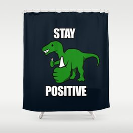 Stay Positive Iguanodon Shower Curtain