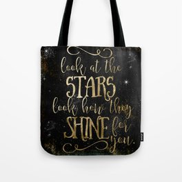 See How The Stars Shine For You Tote Bag