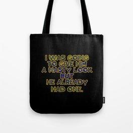 """Funny One-Liner """"Nasty Look"""" Joke Tote Bag"""