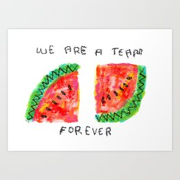 Team Forever Love Quote Couple Watermelon Fruits Art Print