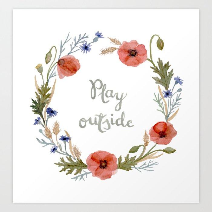 'Play outside' watercolor flower wreath Art Print