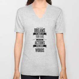 Let Your Dreams Be Bigger Than Your Fears black-white typography design poster home wall decor Unisex V-Neck