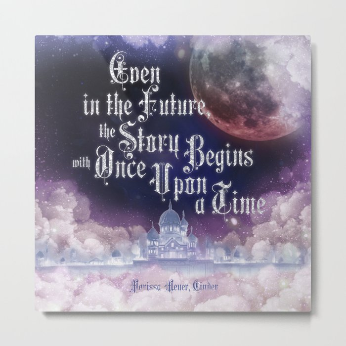 Cinder - Once Upon a Time Metal Print
