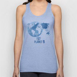 There Is No Planet B Unisex Tank Top