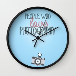 people who love photography Wall Clock