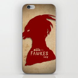 What Does the Fawkes Say? iPhone Skin