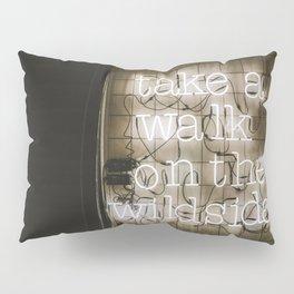 Take a Walk on the Wild Side Pillow Sham