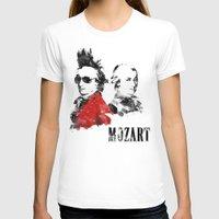 mozart T-shirts featuring Mozart Punk by viva la revolucion