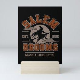 Salem Broooms Mini Art Print